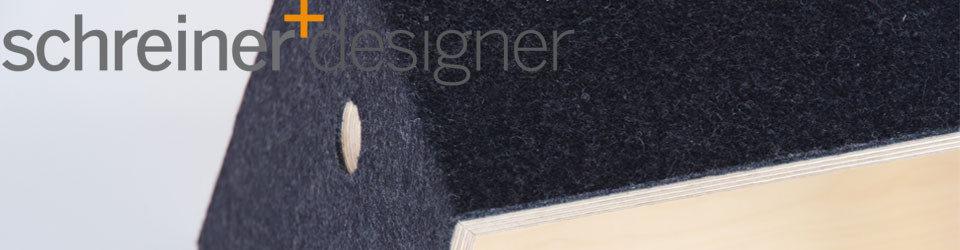 Schreiner und Designer